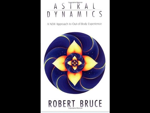 Episode 002 – Robert Bruce – Astral Dynamics