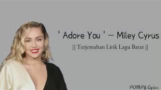[ Sub INDO ] Miley Cyrus - Adore You