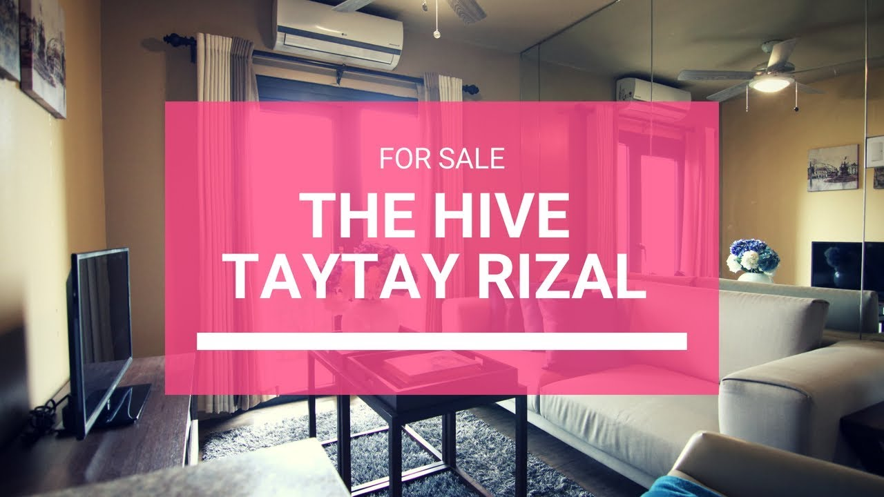 The Hive - Condominium in San Isidro Taytay Rizal   Price