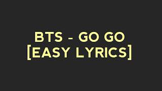 Video BTS - GO GO [EASY LYRICS] download MP3, 3GP, MP4, WEBM, AVI, FLV Mei 2018