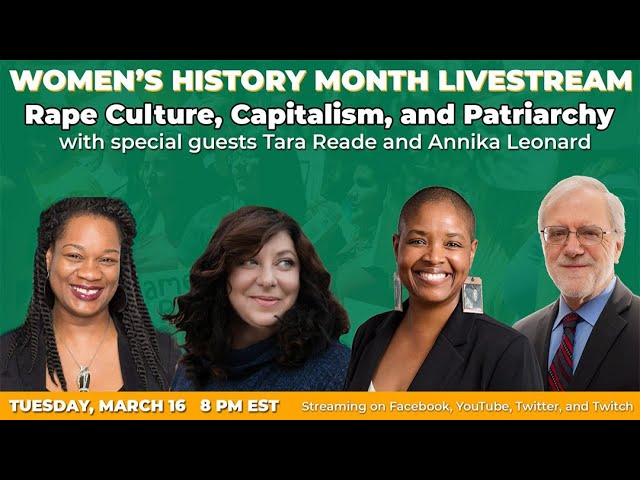 Women's History Month 2021: Rape Culture, Capitalism and Patriarchy