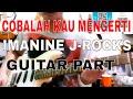 Cobalah Kau Mengerti - Imanine J-Rocks Guitar Part
