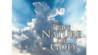 The True Nature Of God Part-1 - by Andrew Wommack