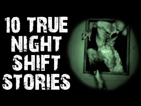 10 TRUE Absolutely Terrifying Night Shift Horror Stories | (Scary Stories)