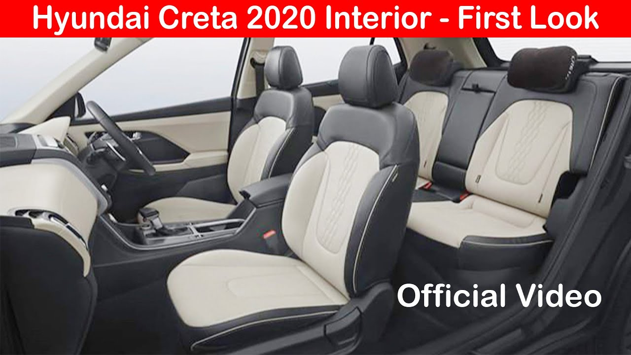 Hyundai Creta 2020 Interior First Look L Front Seat Rear Seat Dashboard Official Video Youtube