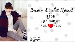 BTOB Lee Changsub - Snow Light Road [ROM/ENG] LYRICS MP3