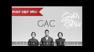 GALIH & RATNA - GAMALIEL AUDREY CANTIKA GAC karaoke download ( tanpa vokal ) cover