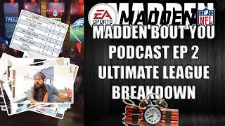 THE MADDEN LABCAST EPISODE 2 ULTIMATE LEAGUE BREAKDOWN