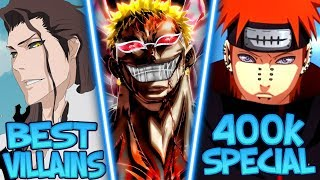 My Top 10 Villains in Anime [400k Special]