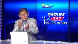 Thời Sự 247 Với Đỗ Dzũng | 24/05/2020 | SETTV www.setchannel.tv