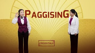 "Tagalog Christian Crosstalk | ""Paggising"" 