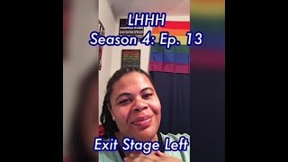 (REVIEW) Love and Hip Hop: Hollywood | Season 4: Ep. 13 | Exit Stage Left (RECAP)