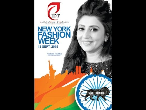 IDT thrilled to promote MAKE IN INDIA campaign by participating in NEWYORK FASHION WEEK