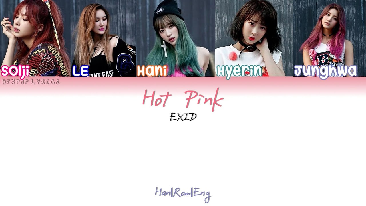 Check Out The Pro Pics From Our Hot Pink Destination: Hot Pink [HAN/ROM/ENG] Color Coded Lyrics