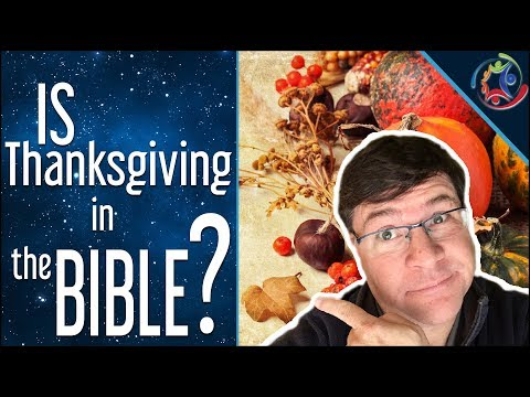 Is Thanksgiving In The Bible?