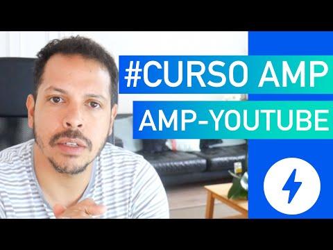 Curso AMP #06 - Tipos de Componentes e amp-youtube