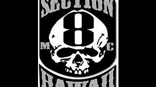 Cycle City Hawaii Presents: Section 8 MC