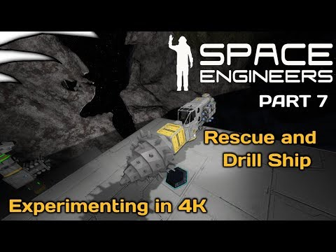 Rescue and Drill Ship | Experimenting in 4K | Space Engineers | Multiplayer | Part  7