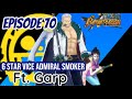 One Piece Bounty Rush Episode  Vice Admiral Smoker Ft Garp  Mp3 - Mp4 Download