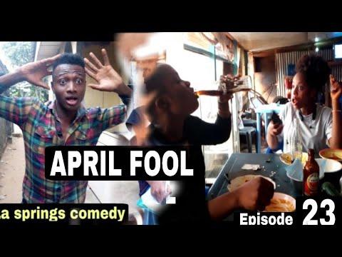 APRIL FOOL (La Springs Comedy) (Episode 202)