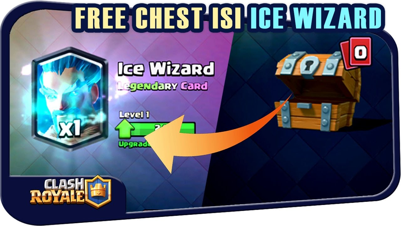 dapet ice wizard dari free chest clash royale indonesia youtube