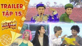 Tiếu lâm nhạc hội  Trailer tập 15: Hey Men, Rain bow & Kịch Nắng quyết đấu với chủ đề Chuyện Cổ Tích