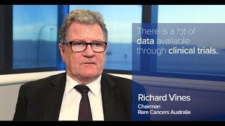 Access to cancer medicines - Richard Vines, Chairman, Rare Cancers Australia