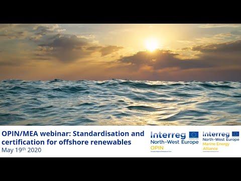 OPIN MEA Webinar Standardisation & certification for offshore renewables May 2020