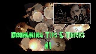 Drumming Tips & Tricks #1