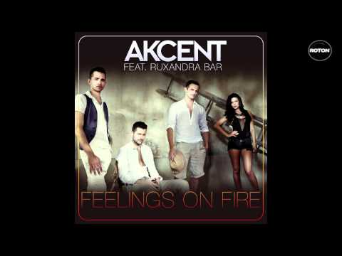 Akcent Feat. Ruxandra Bar - Feelings On Fire