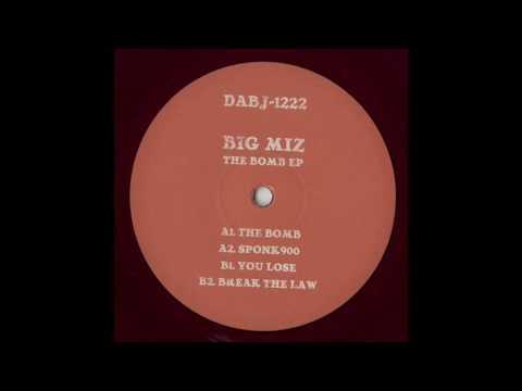 Big Miz  - The Bomb