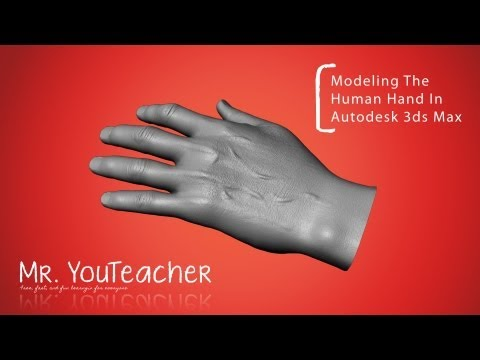 3DS Max Hand Modeling Tutorial Part 1