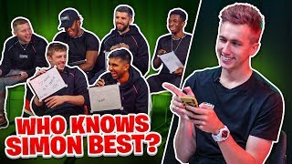 Which of the Sidemen knows Simon the best?