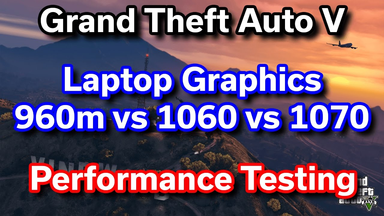 gtx 960 vs 1060 laptop