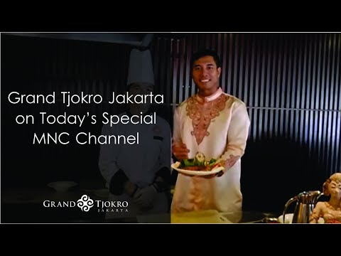 Grand Tjokro Jakarta on Today's Special MNC Channel