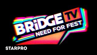 BRIDGE TV - NEED FOR FEST 2018