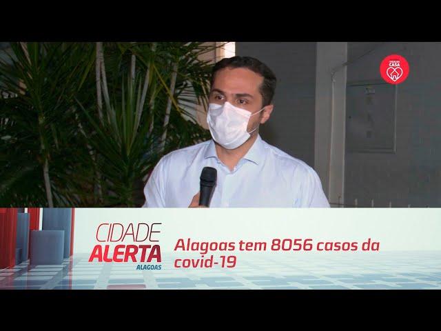 Alagoas tem 8056 casos da covid-19; 385 mortes registradas