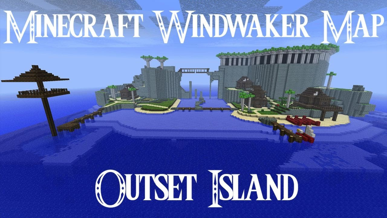 outset island  minecraft windwaker map  youtube -