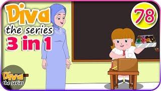 Seri Diva 3 in 1 Kompilasi 3 Episode Bagian 78 Diva The Series Official