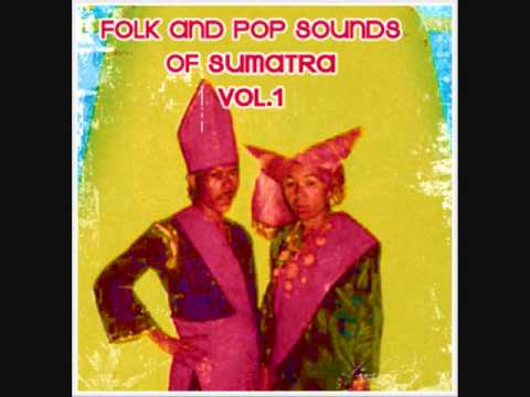Sublime Frequencies: Folk And Pop Sounds Of Sumatra Vol. 1