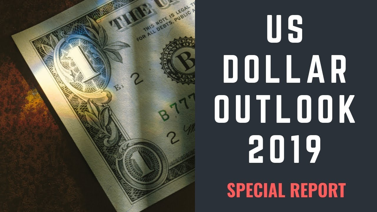 US Dollar outlook for 2019