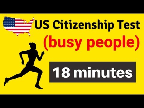 2019 US CITIZENSHIP TEST (for busy people). All questions and answers in 18 minutes