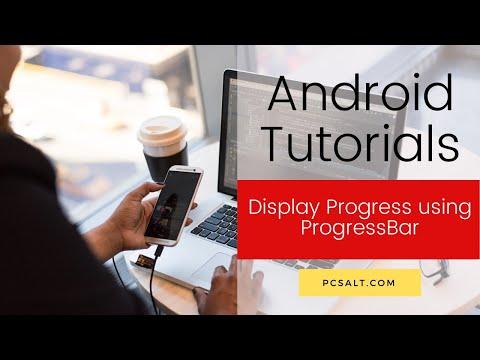 Display Progress using ProgressBar - Android - PCSalt.com