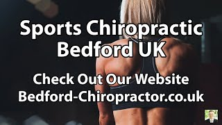 Sports Chiropractic Bedford UK | Sports Chiropractic in Bedford UK