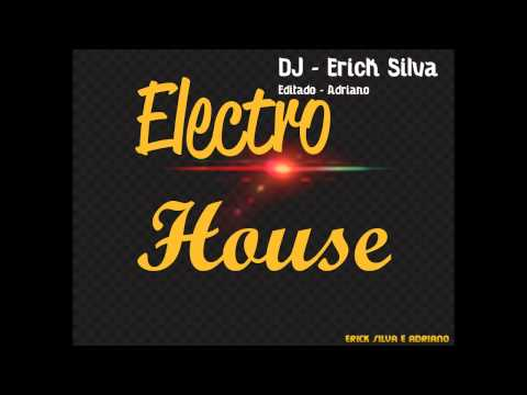 Electro House Diamonds Dj Erick Silva