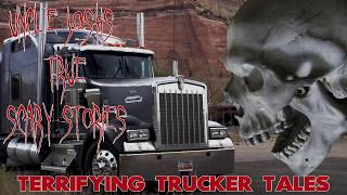 Uncle Josh's True Scary Stories | Terrifying Trucker Tales | Nightmare Campfire Time