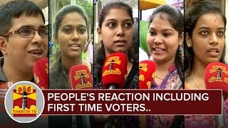 TN Votes : People's Reactions including First Time Voters | Thanthi Tv