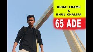 Cheapest Tickets Dubai Frame & Bhuj Khalifa || Vlog 25  ||