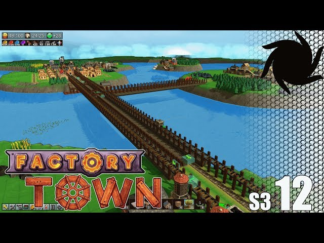 Factory Town - S03E12 - Starting the Industrial Sector