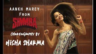 AANKH MAREY | SIMMBA | NISHA SHARMA Dance Choreography